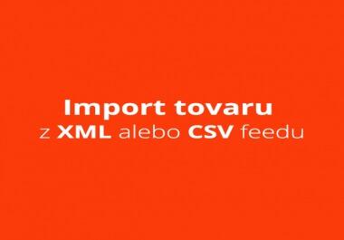 Já udělám import tovaru z xml alebo CSV feedu od váš