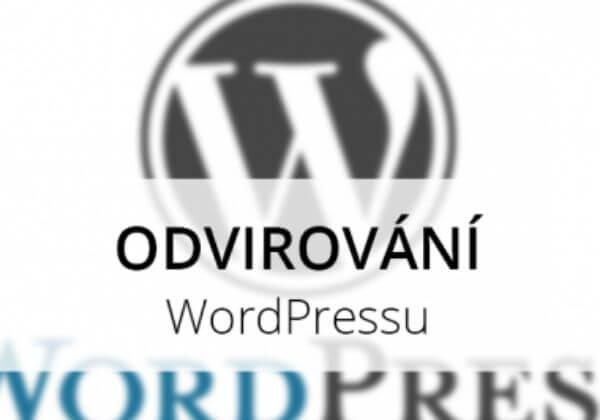 Odvirování redakčního systému WordPress