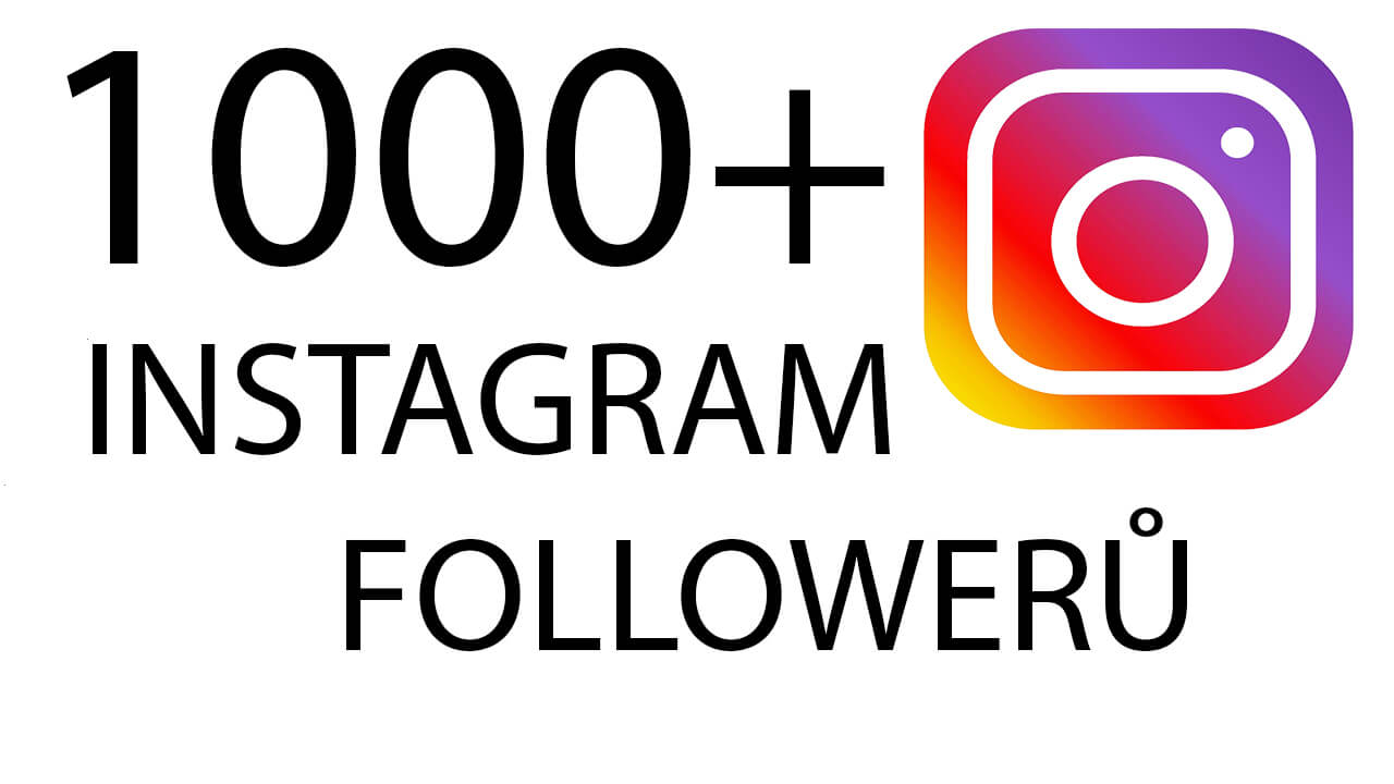1000+ Instagram followerů