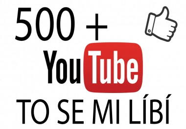 500 + Youtube To se mi líbí