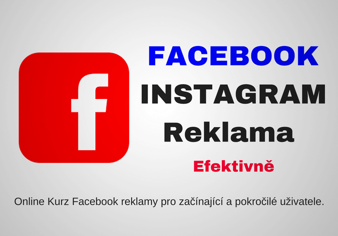 Efektivní práce s Facebook/Instagram reklamou
