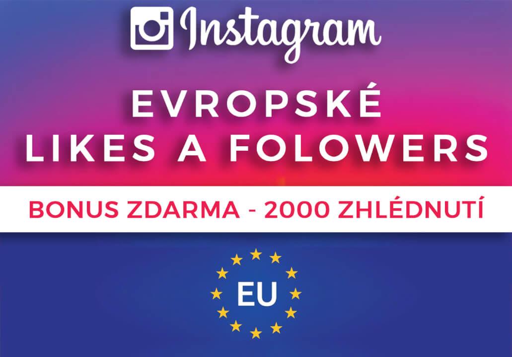 Až 5000 Evropských Followers + 5000 Evr. Likes (žádná Asie)