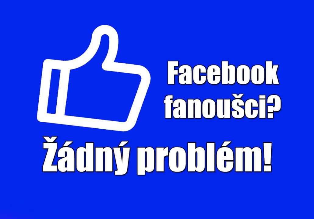 Až 1000 Facebook fanoušků z celého světa!
