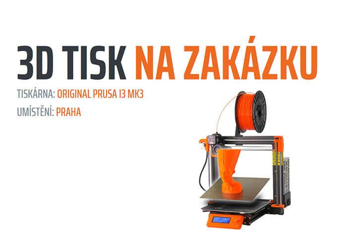 3D Tisk na zakázu - Prusa i3 MK3
