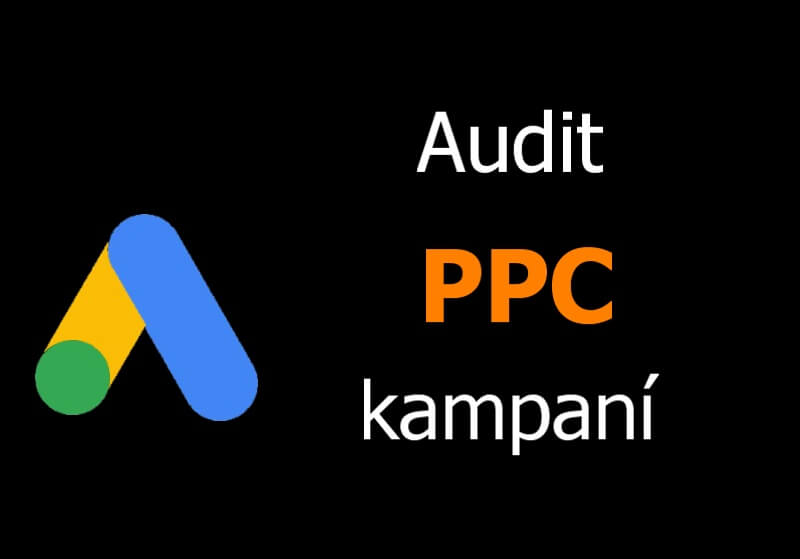 Audit PPC kampaní