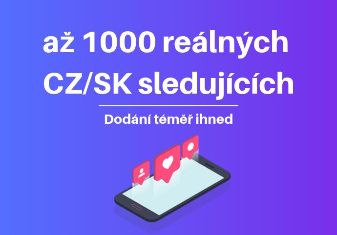 Až 1000 nových reálných CZ/SK sledujících