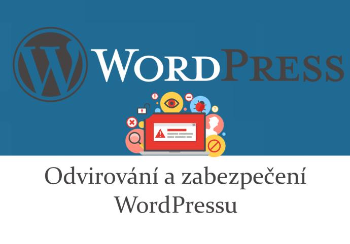 Odvirování a zabezpečení WordPressu