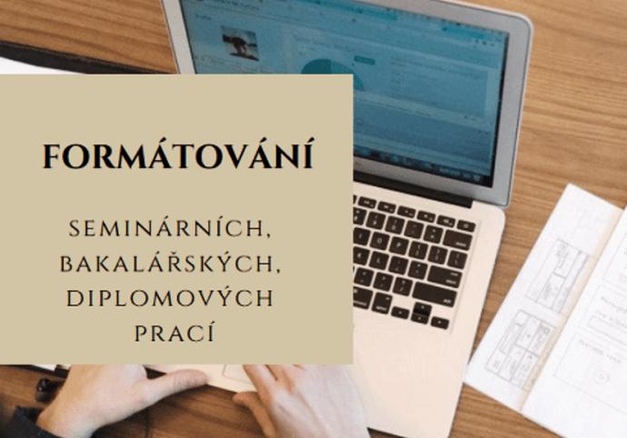Formátování seminárních, bakalářských a diplomových prací