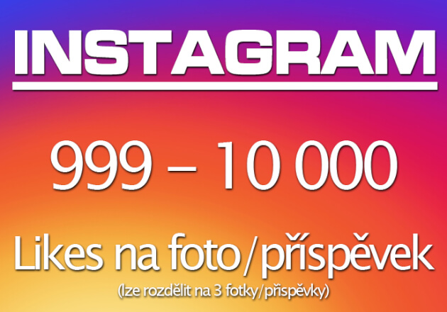 ♛ 999 Like na fotku / prispevek - Instagram ♛