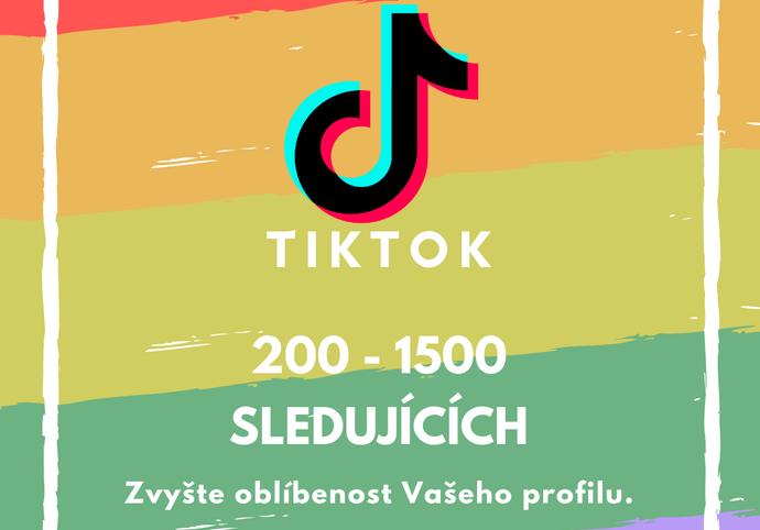 200 až 1500 sledujících na TikToku