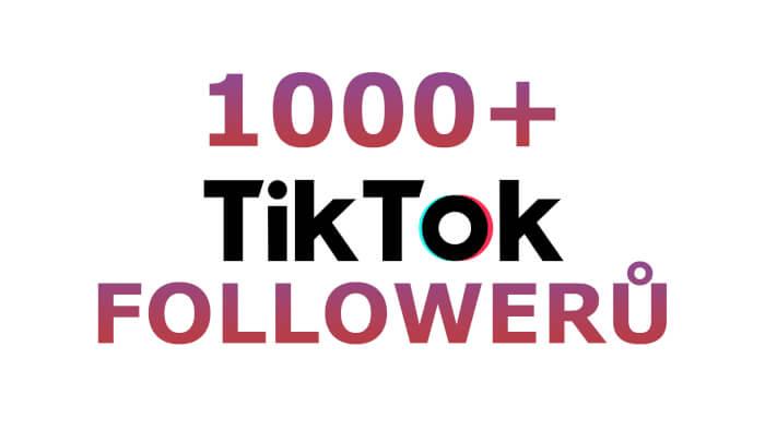 1 000+ TikTok followerů!