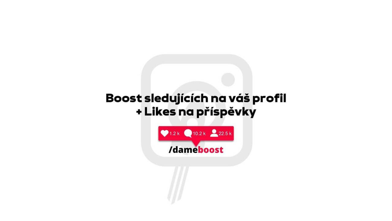 Boost sledujících na váš profil + Likes